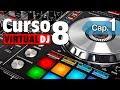 Curso Virtual DJ 8 Capítulo 1