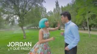 Jordan - Y qué pasó (Video Oficial) www.jordanoficial.com