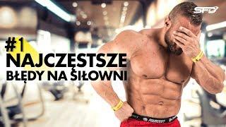 Najczęstsze błędy na siłowni - Karol Małecki - SFD