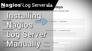 Manually Installing Nagios Log Server