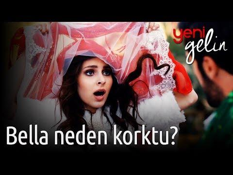 Yeni Gelin - Bella Neden Korktu?