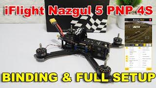 IFlight Nazgul 5 PNP 4S - Drone Racing Siap Terbang | Pemasangan Receiver & Setup Betaflight Android