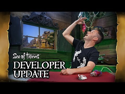Official Sea of Thieves Developer Update: July 10th 2019