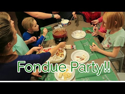 Large family FONDUE FUN PARTY plus NO POWER for 2 days:)