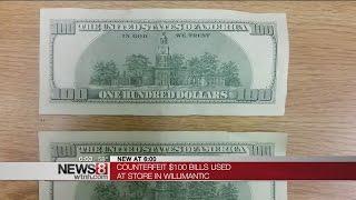 Fake $100 dollar bills found in Willimantic