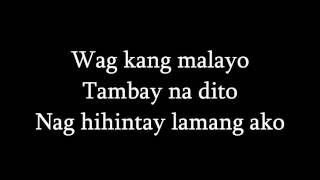 Dito Ka Lang Sa Tabi - Yeng Constantino Lyrics HD