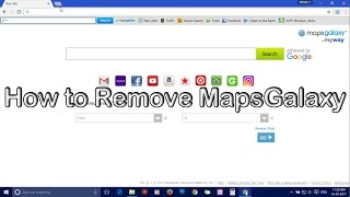 How to Remove MapsGalaxy from All Browsers
