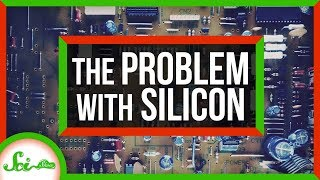 There's a Big Problem With Silicon. What's Next?