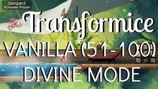 Transformice Divine Mode Vanilla Maps 51-100 | Spiri