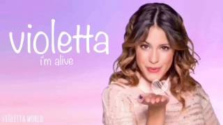 violetta - i'm alive (english lyrics) - vi0letta world