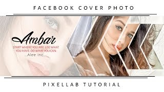 How To Make Facebook Cover Photo Like Photoshop Cc In Android || Pixellab Tutorial