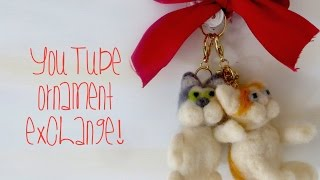 Felted Cats: Ornament Exchange