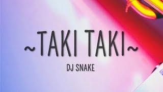 DJ Snake - Taki Taki (Lyrics) ft. Selena Gomez, Cardi B
