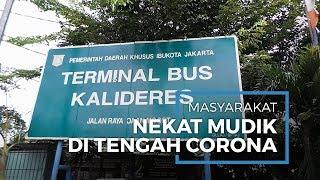 Pascaimbauan Larangan Mudik dari Pemerintah, Ada Pemudik Nekat Gunakan Bus di Terminal Kalideres