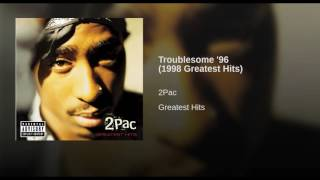 Troublesome '96 (1998 Greatest Hits)