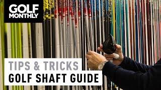 Beginner's Golf Shaft Guide | Tips & Tricks | Golf Monthly
