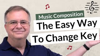 How to Easily Move from One Key to Another - Music Composition