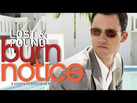 Why Burn Notice Is A Binge Worthy Spy Drama - Lost and Found