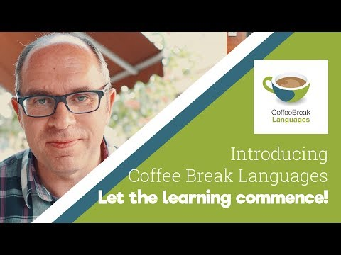 Let the Learning Commence - Introducing Coffee Break Languages