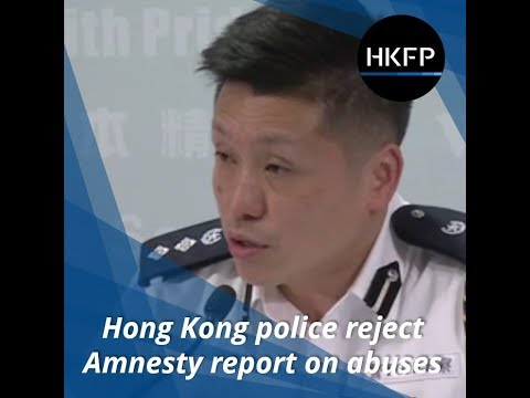 Hong Kong police reject Amnesty Int'l report on abuses