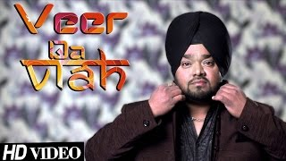 Veer Da Viah  Dilbir Singh