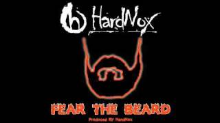 Fear The Beard - Hardnox (Video)