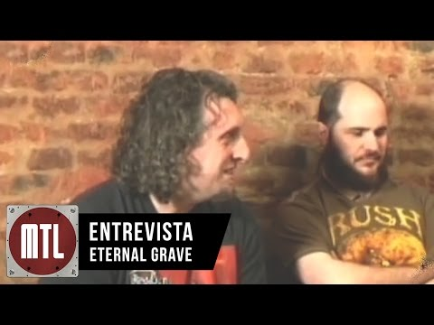 Eternal Grave video Entrevista MTL - Temporada 03 - 2011