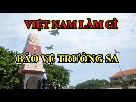 Việt Nam bảo vệ Trường Sa như thế nào?