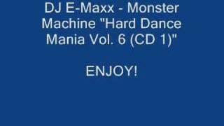 DJ E-Maxx - Monster Machine