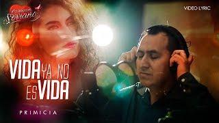 Corazón Serrano - Vida Ya No Es Vida
