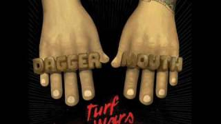 Daggermouth - You do this as a fad, we do this as a lifestyle