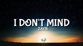 Zayn - I Don't Mind [Lyrics/Lyric]