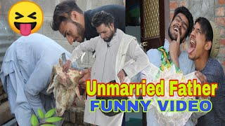 Unmarried father funny video by kashmiri rounders