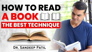 How to read a book   The best technique   by Dr. Sandeep Patil.