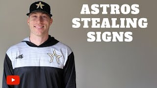 MY THOUGHTS ON ASTROS STEALING SIGNS