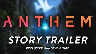 Anthem EA PLAY Story Trailer Breakdown!! (Exclusive Hands-On Info)