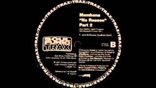 MAMBANA - NO REASON Jazz n Groove Soulfuric Dub