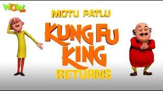 Motu Patlu Cartoons In Hindi |  Animated Movie | Motu Patlu Kungfu King Returns | Wow Kidz