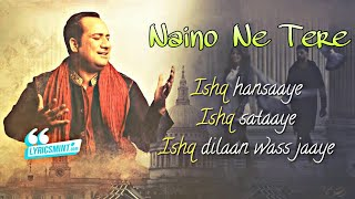 Naino Ney Tere || Rahat Fateh Ali || New Video Song With Lyrics||