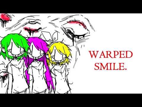 [Vocaloid Original] WARPED SMILE. [Gumi/Rin/Luka]