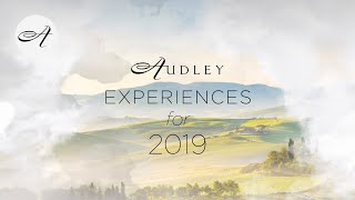 Experiences for 2019 with Audley