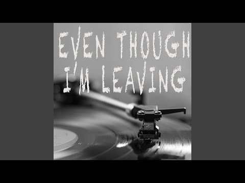 Even Though I'm Leaving (Originally Performed by Luke Combs) (Instrumental)