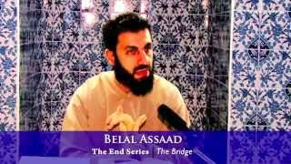 The End Series - 14 - The Bridge - Belal Assaad