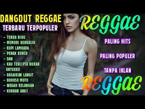 dangdut reggae paling enak full album terbaru 2020
