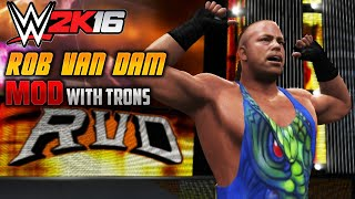 WWE 2K16 PC MOD: Rob Van Dam with ALL Graphics & Entrance (PC)