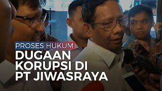 Proses Hukum Pidana Kasus Dugaan Korupsi di PT Jiwasraya Tak Bisa Dibelokkan
