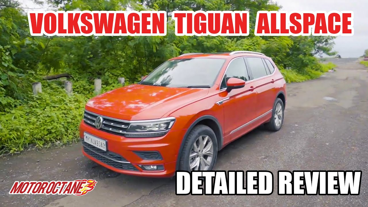 Motoroctane Youtube Video - Volkswagen Tiguan All-Space - Fortuner competition SUV is here