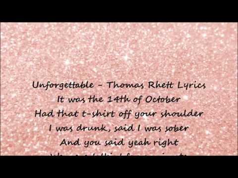 Unforgettable - Thomas Rhett Lyrics