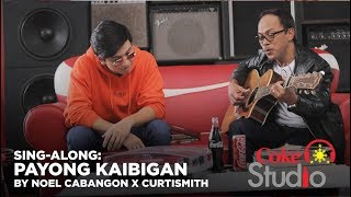 "Coke Studio PH Sing-Along: ""Payong Kaibigan"" by Noel Cabangon X Curtismith"