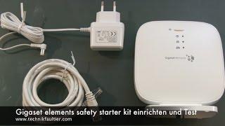 Gigaset elements safety starter kit einrichten und Test